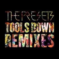 The Presets - Tools Down (Royalston Remix)