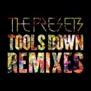 The Presets - Tools Down (Royalston Remix)