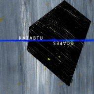 Katabtu - Scapes  (Original Mix)