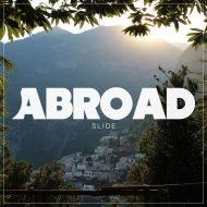 Abroad - Slide (Original Mix)