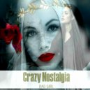 BAD GIRL - Crazy Nostalgia (Mix\'2019 Vol.47)