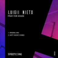 Luigii Nieto - Pray For House  (Original Mix)