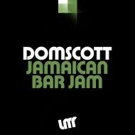 Domscott - Jamaican Bar Jam (Extended Mix)