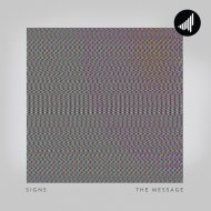 Signs - The Message (Original Mix)