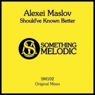 Alexei Maslov - Through the Galaxy  (Original Mix)