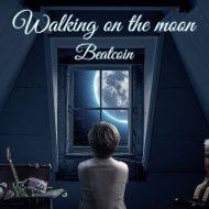 Beatcoin - Walking on the Moon (Original Mix)