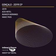 Goncalo - Bunker Mornings (Original Mix)