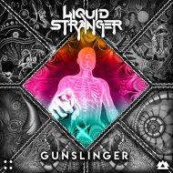 Liquid Stranger feat. Pistol - Gunslinger (Original Mix)