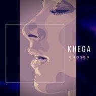 KHEGA - Chosen (Original Mix)