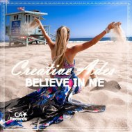 Creative Ades - Believe In Me (Extended Mix)