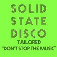 Tailored -  Don\'t Stop the Music  (Vocal mix)
