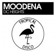 Moodena - DC Heights (Original Mix)