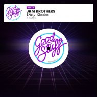J&M Brothers - Dirty Rhodes (Original Mix)