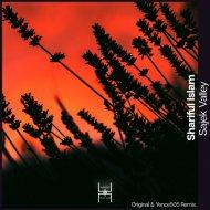 Shariful Islam - Sajek Valley (Yence505 Remix)