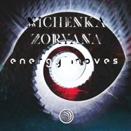Nichenka Zoryana - Energy Moves (Original Mix)