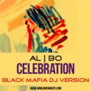 al l bo - Celebration (Black Mafia DJ Version)
