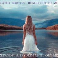 Cathy Burton - Reach Out To Me  (Zetandel & Erydrim Chill Out Mix)