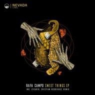 Rafa Campo - Sweet Things  (Cristian Rodriguez Remix)