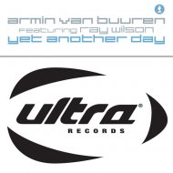 Armin van Buuren feat. Ray Wilson - Yet Another Day (Armin\'s Downtempo Radio Edit)