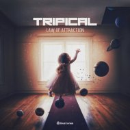 Tripical - Law of Attraction (Original Mix)