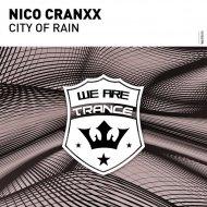 Nico Cranxx - City Of Rain (Extended Mix)
