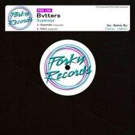 Bvtters - Superstar (Patron (MEX) Remix)