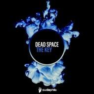 Dead Space - Party Starter (Original Mix)