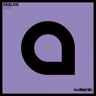 Reblok  - Lust (Greco Remix)