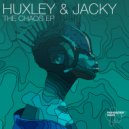 Huxley & Jacky  - The Chaos  (Original Mix)