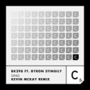 BK298 feat. Byron Stingily  - Sing (Kevin McKay Remix - Еxtended Mix)