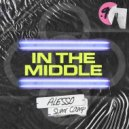 Alesso & SUMR CAMP - In The Middle (Original Mix)