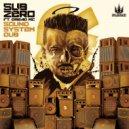 Sub Zero feat. Dread MC - Sound System Dub (Original Mix)