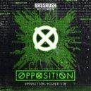 DC Breaks, Loadstar & OPPOSITION - Opposition (Original Mix)