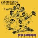 Lokkhi Terra, Dele Sosimi - Afro Sambroso  (Gabriele Poso Remix)