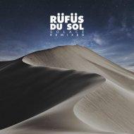 RÜFÜS DU SOL - All I\'ve Got  (Gorje Hewek & Izhevski Remix)