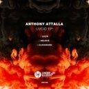 Anthony Attalla   -   Lucid (Original Mix)