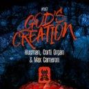 Husman , Corti Organ & Max - God\'s Creation (Original Mix)