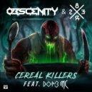 Obscenity & 8Er$ feat. DOP3 MC - Cereal Killers (Original Mix)