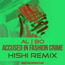 al l bo - Accused In Fashion Crime (Hishi Remix)