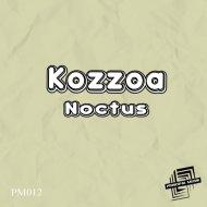 Kozzoa - Nocturne (Original Mix)