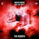 Wicked Minds,Sik-Wit-It - The Rebirth (Original Mix)
