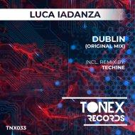 Luca Iadanza - Dublin (Tech1ne remix)