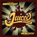 Mario Djust - Wrong Bitch!  (Original Mix)