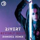 Zivert - Beverly Hills (Ramirez Remix)