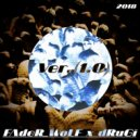 FAdeR_WoLF x dRuGi - Version (1.0) ()