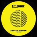 Snavs & UNKWN - I Can Feel (Original Mix)