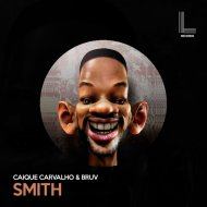 Caique Carvalho & Bruv - Smith (Extended Mix)