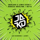Uberjak\'d & Lewis Steen & Rebecca Rocklynn - Nutta (Extended)