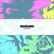 Warung - Akhirat (Original Mix)