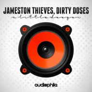 Dirty Doses & Jameston Thieves - Oh Yeah (Original Mix)